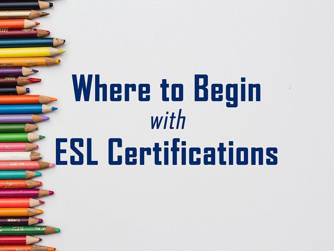 Where to Begin with ESL Certifications