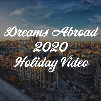 Dreams Abroad 2020 Holiday Video