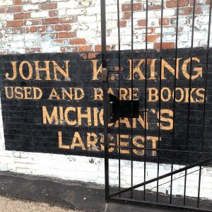 Photo by Marie Cantor | Dreams Abroad. The John King Used and Rare Books sign in Metro Detroit.