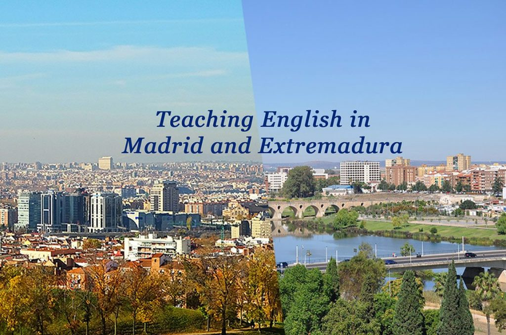 Teaching English in Madrid and Extremadura