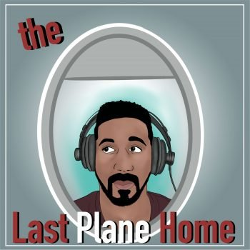 The Last Plane Home, Guy Guyton's podcast where he shares travel tips and more.